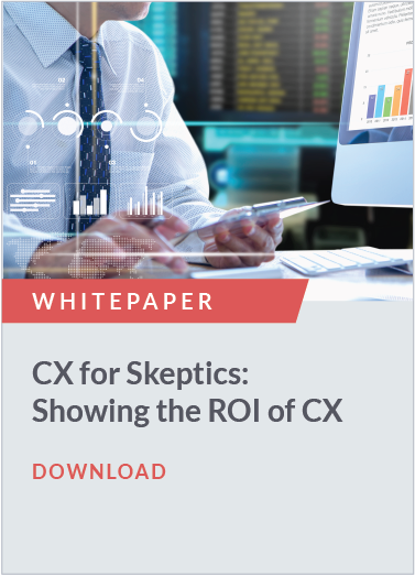In 2020, it's critical for customer experience professionals to demonstrate how their work impacts business outcomes. This white paper will show you how to select the right method to calculate the ROI of your CX program, and who to turn to for the data and assistance you'll need to make a compelling case. Now is the time to prove to your leadership what those of us in CX already know: Focusing on customers drives business value.